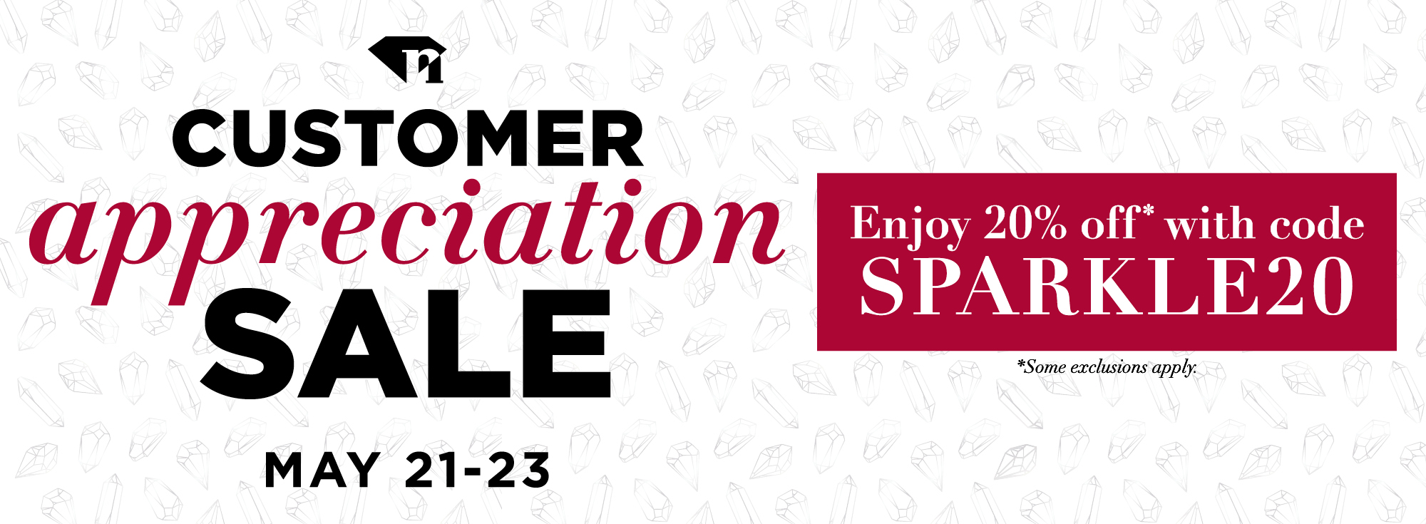 Customer Appreciation sale. Enjoy 20% off with code SPARKLE20.