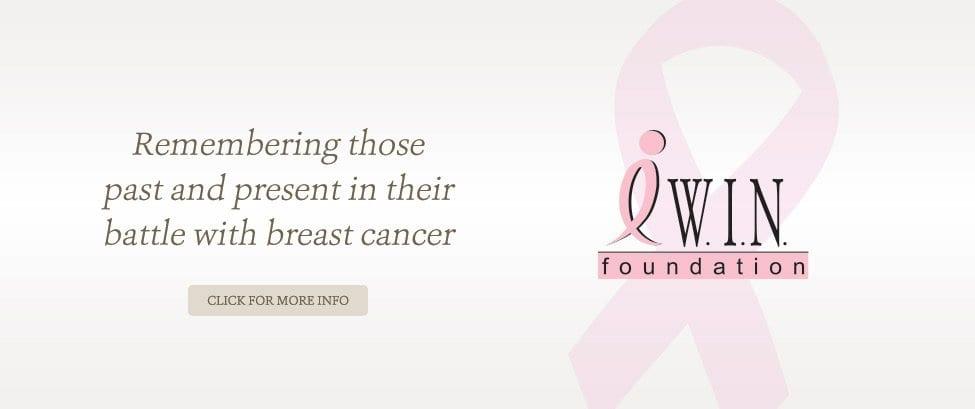 Remembering those past and present in their battle with breast cancer.  I WIN Foundation. Click for more info.