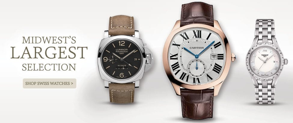 Midwest's Largest Selection of Swiss Watches