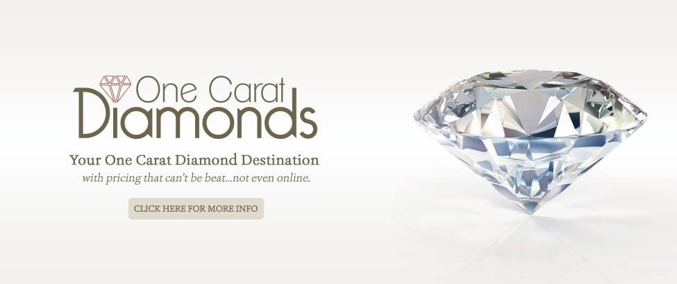 One Carat Diamonds.  Your one carat diamond destination with pricing that can't be beat... not even online. Click here for more info.